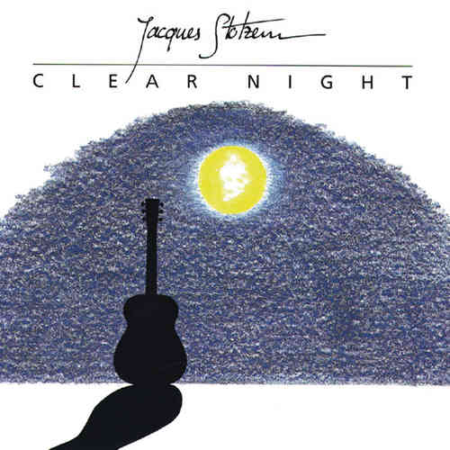 Jacques Stotzem - Clear Night