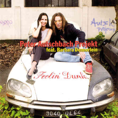 Peter Autschbach feat. Barbara Dennerlein - Feelin' Dunk