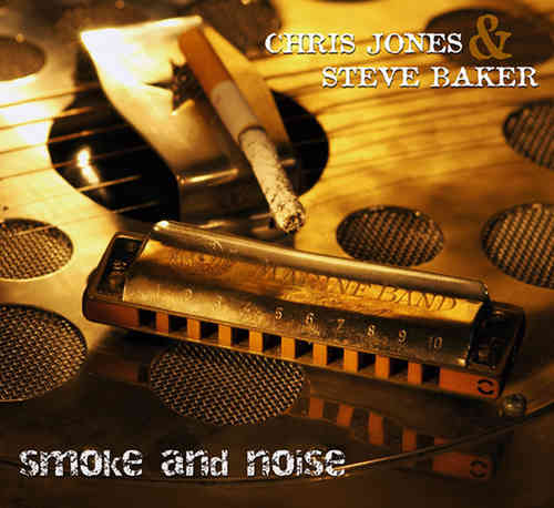 Steve Baker / Chris Jones - Smoke And Noise