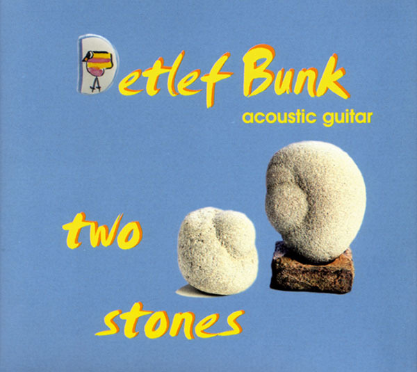 Detlef Bunk - Two Stones