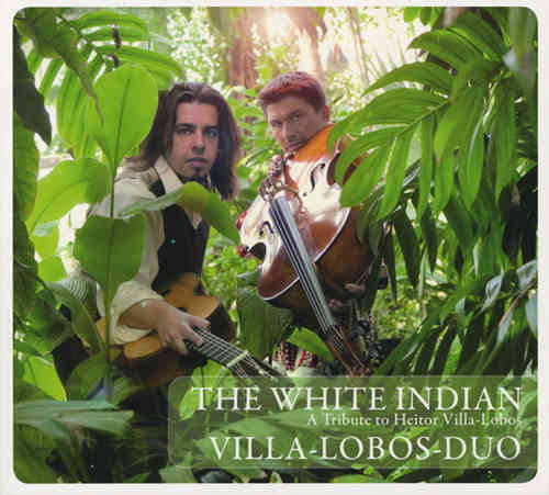 Villa Lobos Duo - The White Indian
