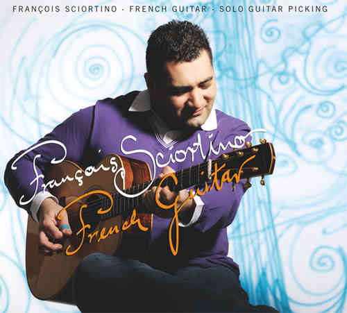 François Sciortino - French Guitar