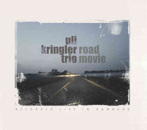 Uli Kringler Trio - Road Movie
