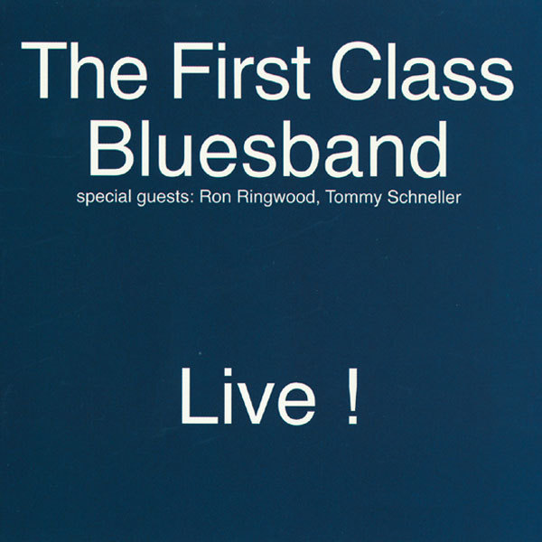 first class bluesband live. Black Bedroom Furniture Sets. Home Design Ideas