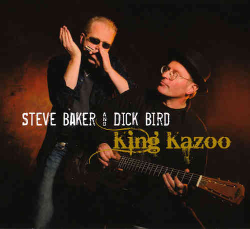 Steve Baker & Dick Bird - King Kazoo