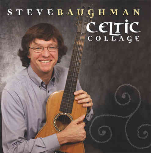 Steve Baughman - Celtic Collage
