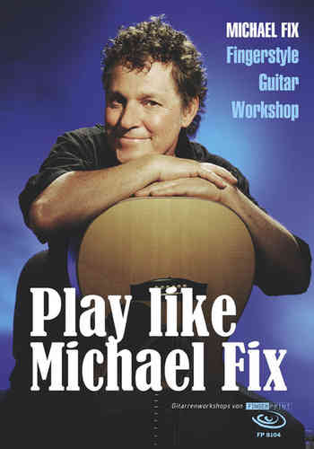 Michael Fix - Play like Michael Fix (DVD & book)