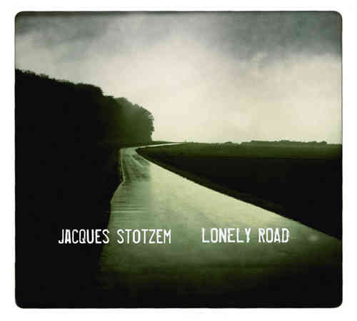 Jacques Stotzem – Lonely Road