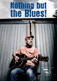 Helmut Grahl - Nothing But The Blues (Music Score & DVD)
