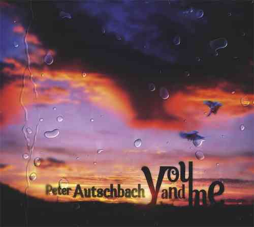 Peter Autschbach - You and Me