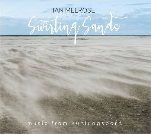 Ian Melrose - Swirling Sands