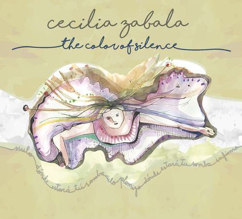 Cecilia Zabala - The Color Of Silence