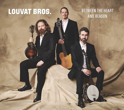 Louvat Bros. • Between the Heart and Reason