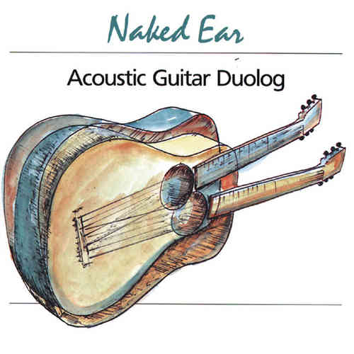Naked Ear - Acoustic Guitar Duolog