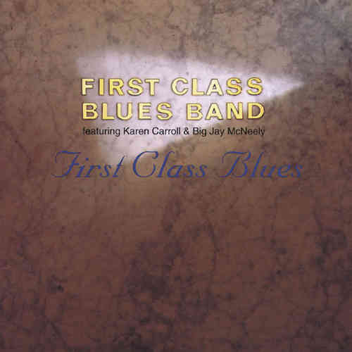First Class Bluesband - First Class Blues