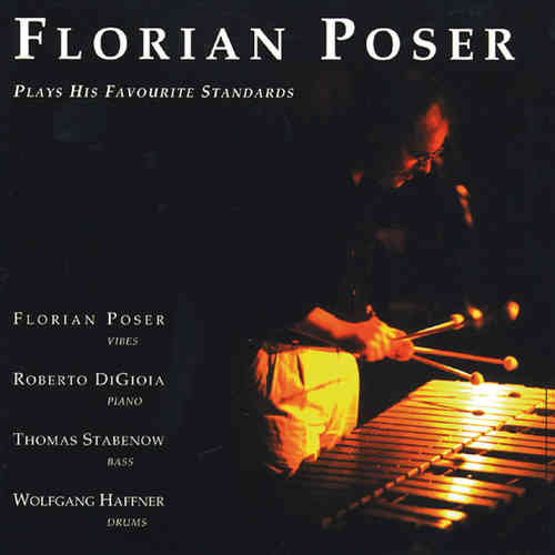 Florian Poser - plays his favourite standards