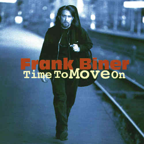 Frank Biner - Time To Move On