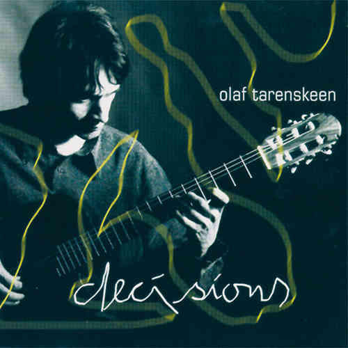 Olaf Tarenskeen - Decisions