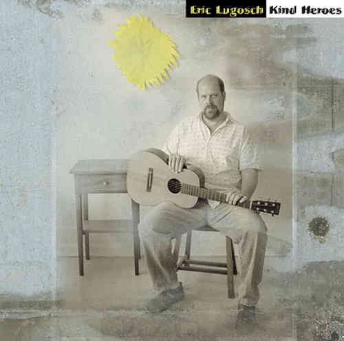 Eric Lugosch - Kind Heroes