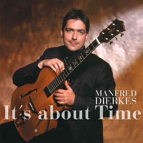 Manfred Dierkes - It's About Time