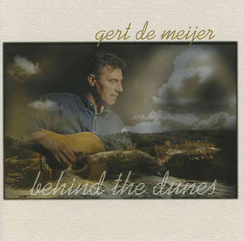 Gert de Meijer - Behind The Dunes