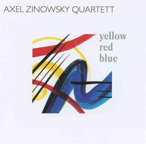 Axel Zinowsky Quartett - Yellow Red Blue