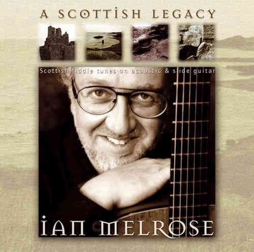 Ian Melrose - Scottish Legacy