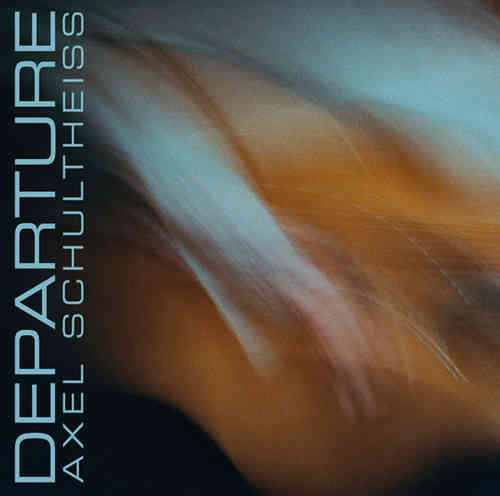 Axel Schultheiss - Departure