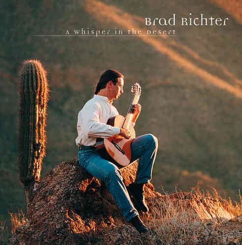 Brad Richter - A Whisper in the Desert