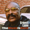 Ernest Lane - The Blues is Back