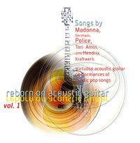 Reborn on Acoustic Guitar, Vol. 1