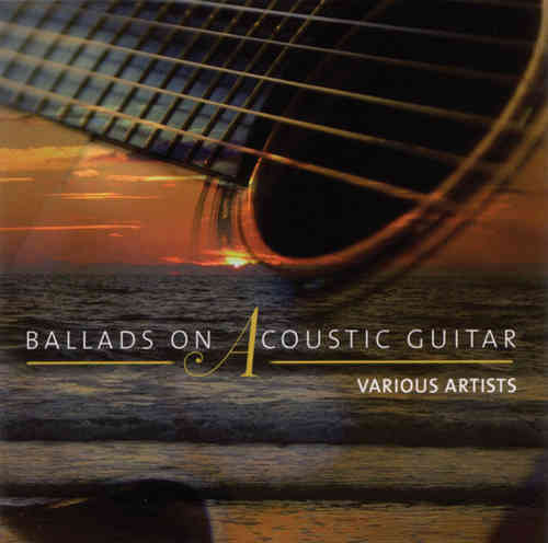 Various Artists - Ballads On Acoustic Guitar