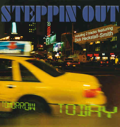 Steppin' Out - Tomorrow Today