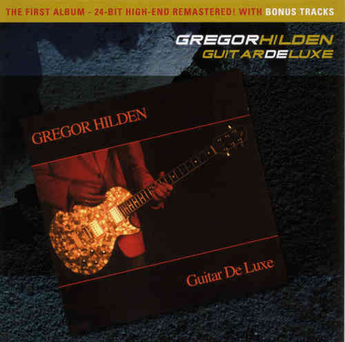 Gregor Hilden - Guitar De Luxe (Remastered)