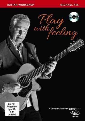 Michael Fix - Play with Feeling (Music Score & DVD)