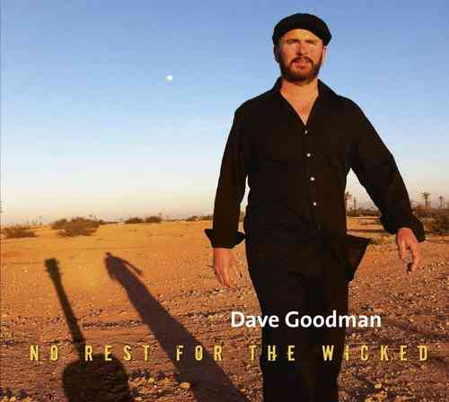 Dave Goodman - No Rest For The Wicked