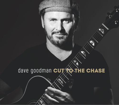 Dave Goodman - Cut To The Chase
