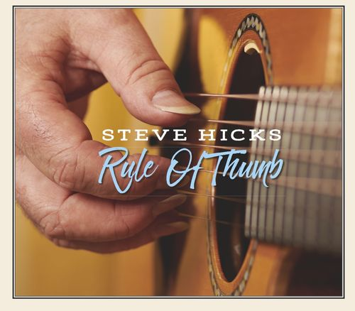 Steve Hicks • Rule Of Thumb