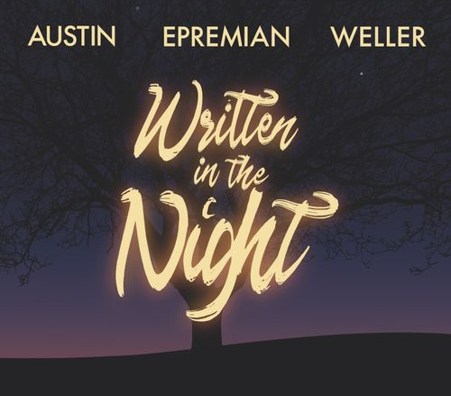 Austin • Epreamian • Weller - Written In The Night